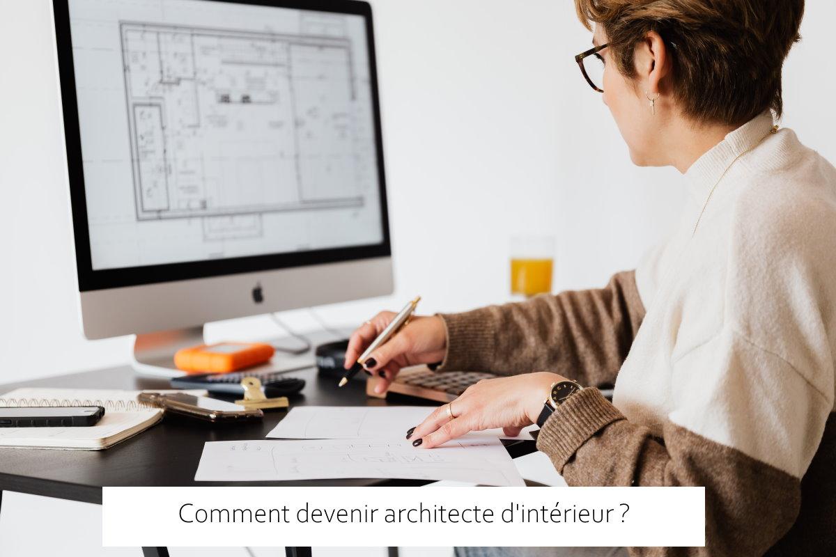 comment devenir architecte d intérieur